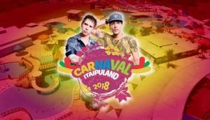 Cácio & Marcos é atração principal no Carnaval 2018 do Itaipuland Hot Park -