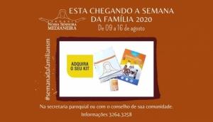 Paróquia N. Sra. Medianeira: Está chegando a Semana da Família 2020, confira a programação  -