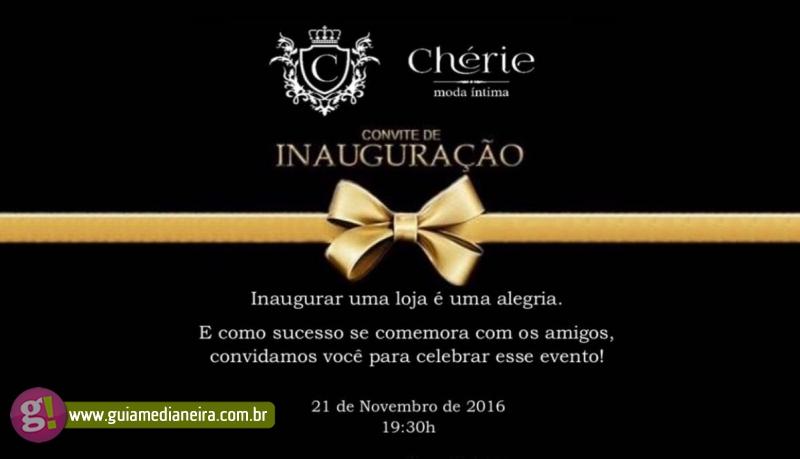 Frases De Inauguração De Loja: Chérie Moda íntima Convida A Todos Para Inauguração Da